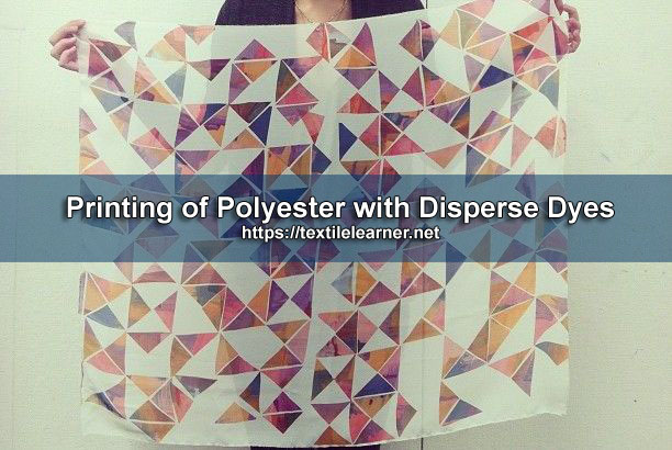 Printing of Polyester with Disperse Dyes