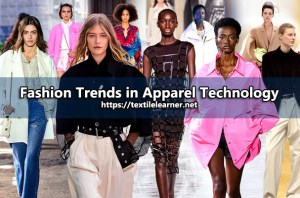 Fashion Trends in Apparel Technology