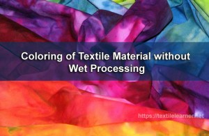 Coloring of Textile Material