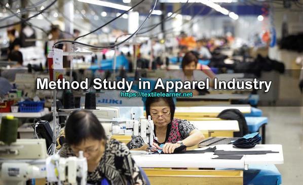 Method Study in Apparel Industry