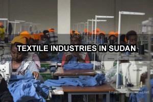 Textile Industries in Sudan