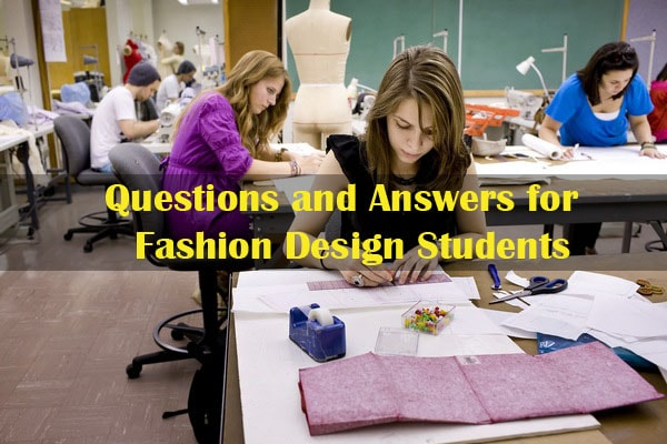 Questions and Answers for Fashion Design Students