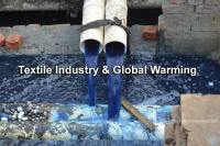 The Role of the Textile Industry in Global Warming and Ways to Prevent It