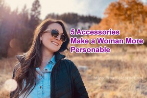 5 Accessories for woman