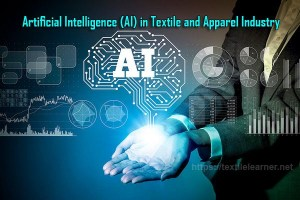Artificial Intelligence (AI) in Textile
