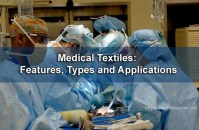 Medical Textiles: Features, Types and Applications