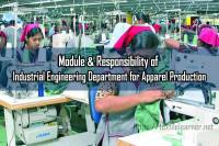 Module & Responsibility of Industrial Engineering Department for Apparel Production