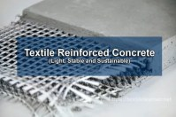 Textile Reinforced Concrete: Light, Stable and Sustainable