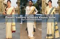 Present Scenario of Kerala Kasavu Saree and Mundu