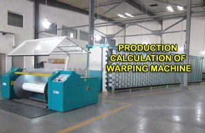 production calculation of warping machine
