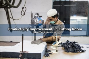 Productivity Improvement in Cutting Room
