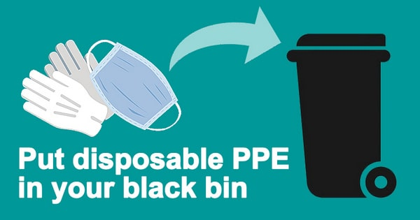 put disposable ppe in black bin