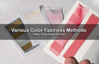 Various Fastness Methods Given to the Dyed Material