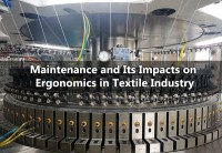 Maintenance of Weaving and Knitting Machine & Its Impacts on Ergonomics in Textile Industry