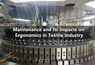 maintenance and ergonomics in textile industry