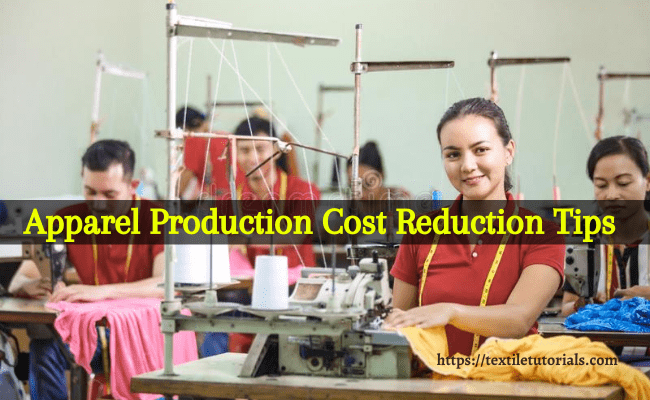 Cost reduction techniques in apparel manufacturing industry