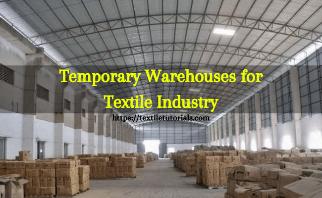 Temporary warehouses for textile industry