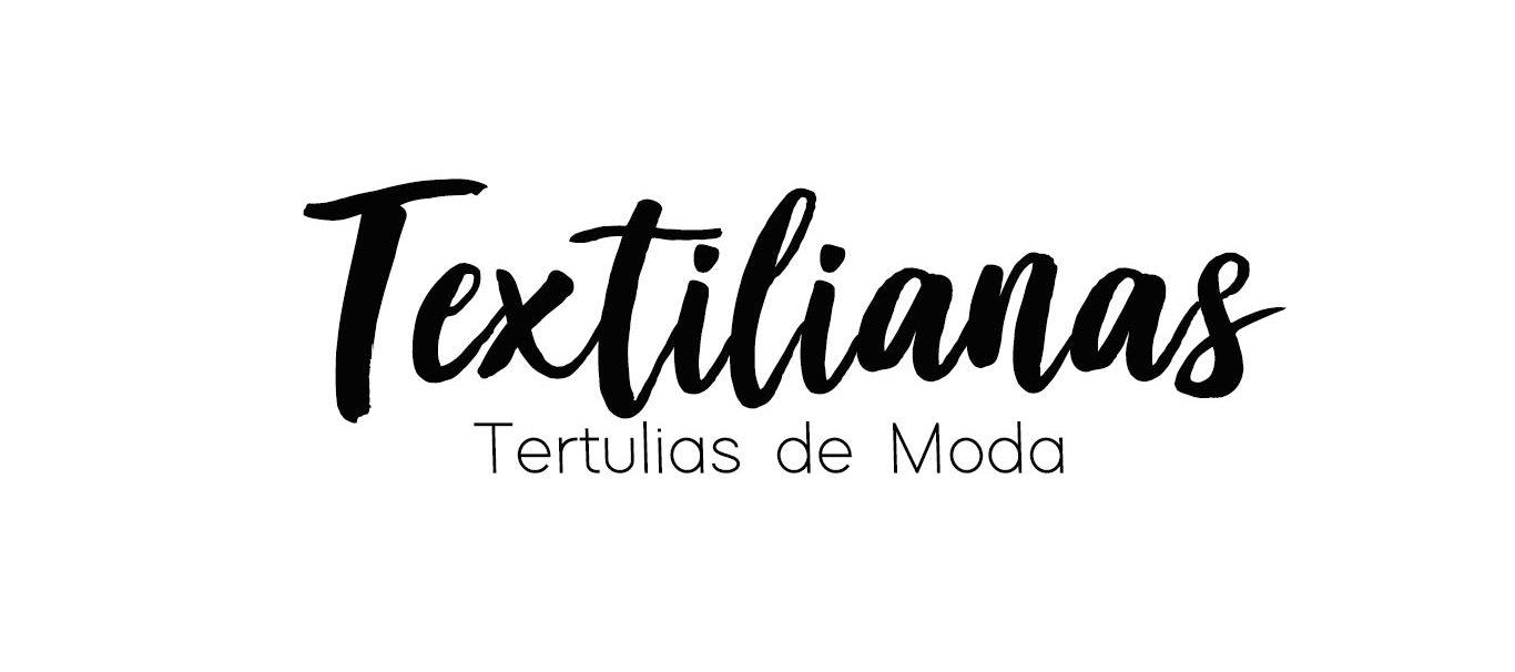 Textilianas, Tertulias de Moda | Podcast Moda