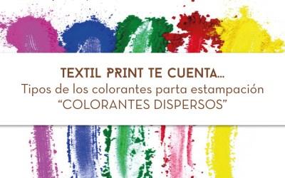 Tipos de colorantes para estampación: Colorantes Dispersos