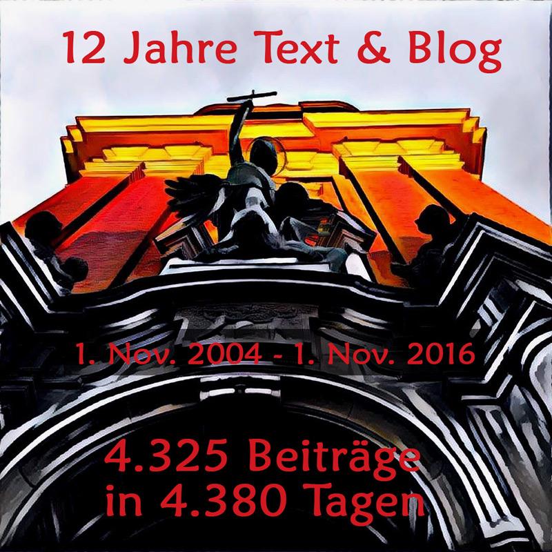 12 Jahre Text & Blog
