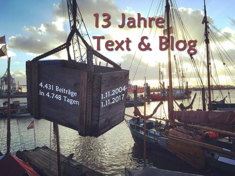 13 Jahre Text & Blog