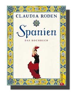 Claudia Roden: «Spanien – Das Kochbuch»