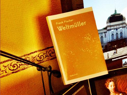 Frank Fischer: Weltmüller