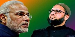 PM मोदी का अल्पसंख्यकों पर दिया बयान ढोंग – ओवैसी
