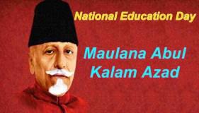 National Education Day :स्वतंत्र भारत के पहले शिक्षा मंत्री कलाम