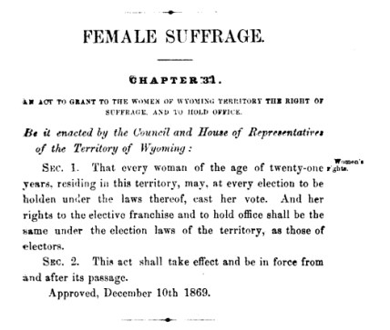 An_Act_to_Grant_to_the_Women_of_Wyoming_Territory_the_Right_of_Suffrage_and_to_Hold_Office