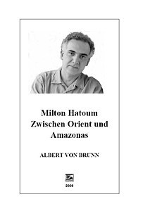 Albert von Brunn: Milton Hatoum