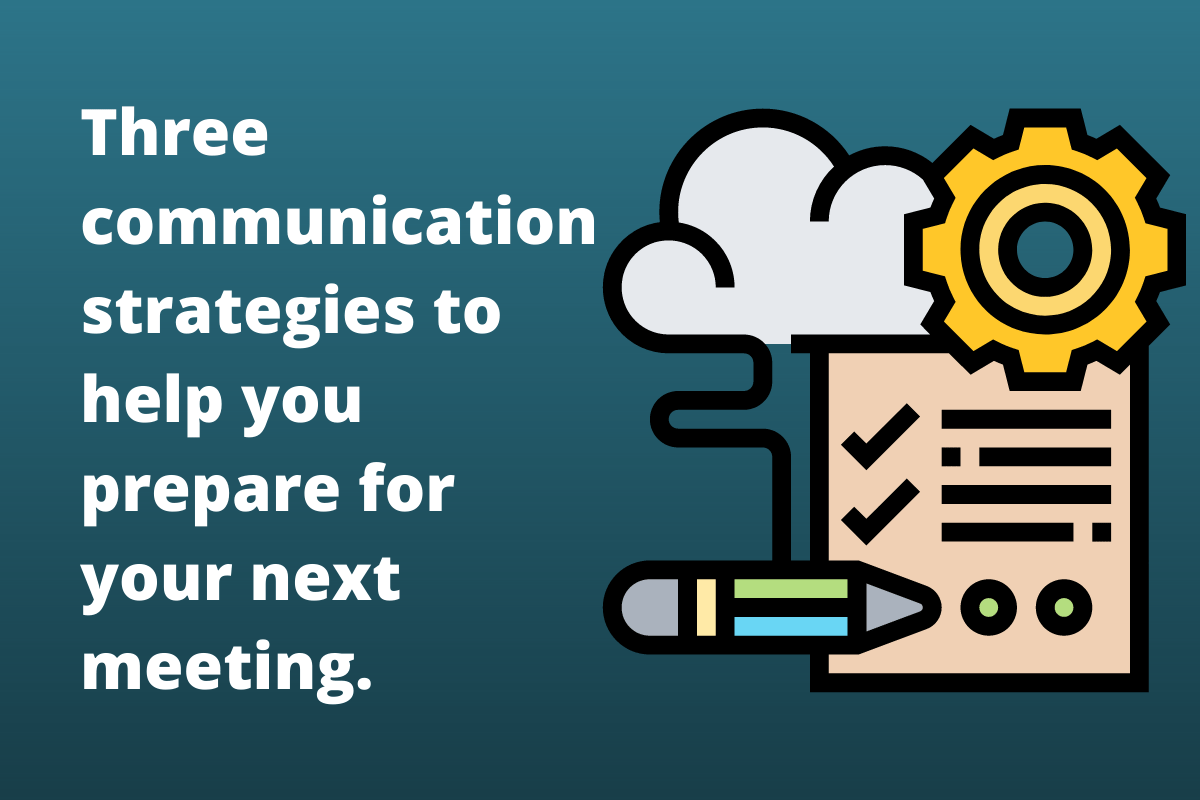 On the left, text reads Three communication strategies to increase clarity. On the right, an icon containing a checklist and a pencil. Above the checklist is a white cloud and a gear.