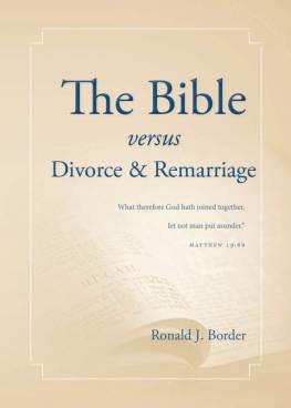 The Bible versus Divorce & Remarriage