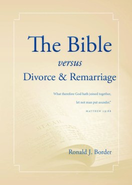 The Bible versus Divorce & Remarriage