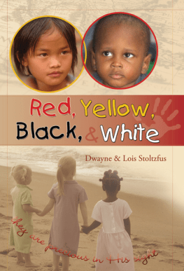 Red, Yellow, Black, & White