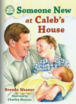 Someone New at Caleb's House