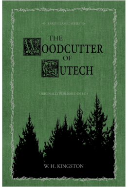 The Woodcutter of Gutech