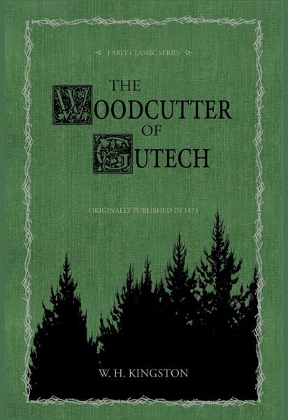 The Woodcutter of Gutech