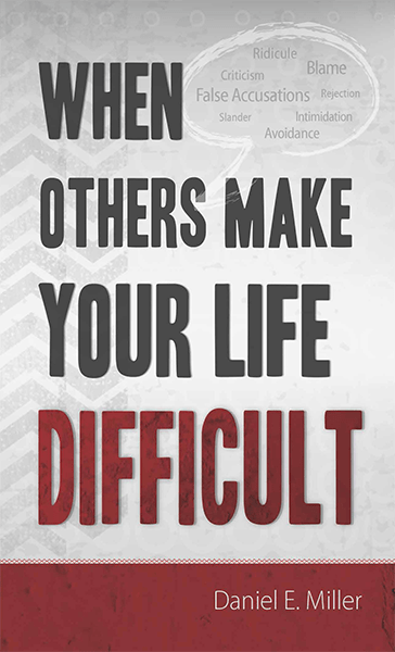 When Others Make Your Life Difficult