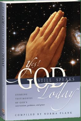 Yes! God Still Speaks Today