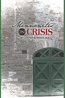 Mennonites in Crisis