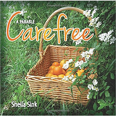 Carefree, A Parable