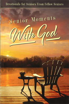 Senior Moments with God