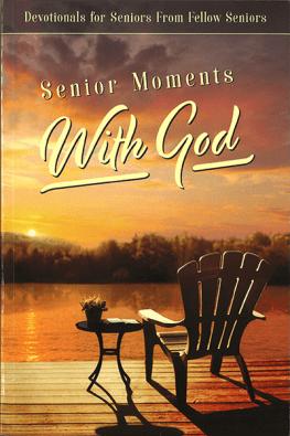 Senior Moments with God