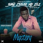MUSIC: Yung ZEELEE MD – Mystery | @Yung_ZEELEE_MD