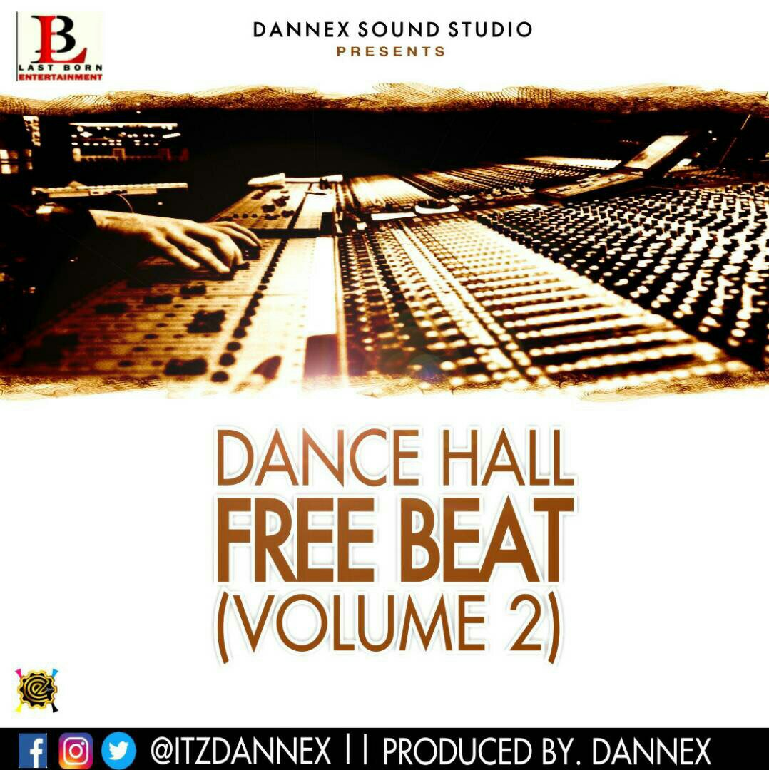 FREEBEAT: Dance Hall Vol 2  (Prod By @itzdannex)