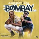 MUSIC: Junior Boy – Bombay 2.0 ft. CDQ