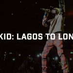 VIDEO: WizKid – From Lagos To London (Documentary)
