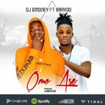 MUSIC: DJ G-Money – Omo Ase ft Bravo G