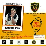 TGtrends Face Of The Week (Male) – Idowu Damilare (Pastor Keu)